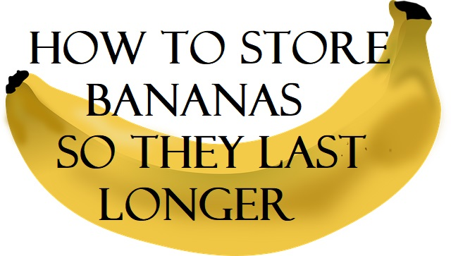 How To Store Bananas So They Last Longer - store it separately